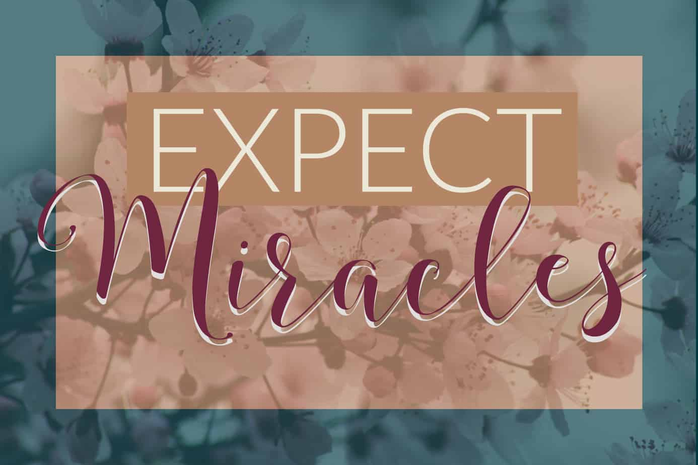 Miracles do Happen – 8 Life Lessons that can Prove it!